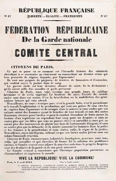 Affiche N° 67, Fédération républicaine de la garde nationale. Comité central, 5 avril 1871,   Paris, Imprimerie nationale, avril-mai 1871.