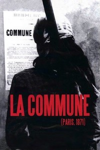 La Commune (Paris 1871) Film de Peter Watkins, 2000